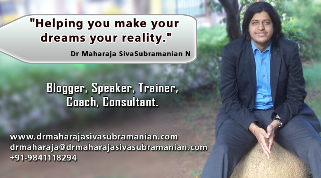 Our Mentor Business Coach and Consultant Dr Maharaja SivaSubramanian N